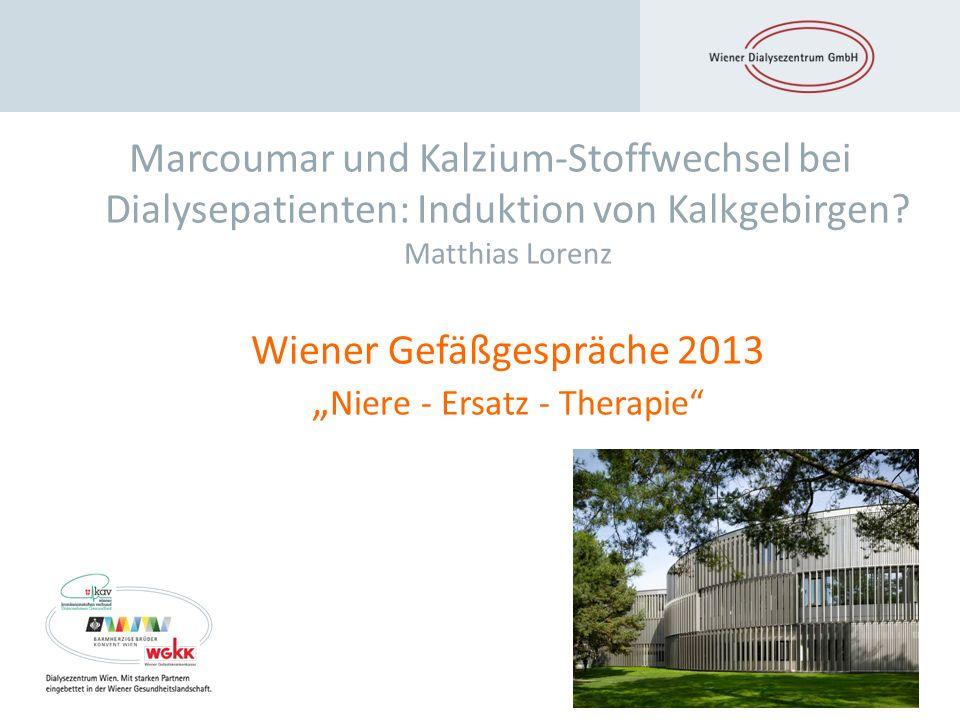Marcoumar und Kalzium-Stoffwechsel bei Dialysepatienten: Induktion von Kalkgebirgen.