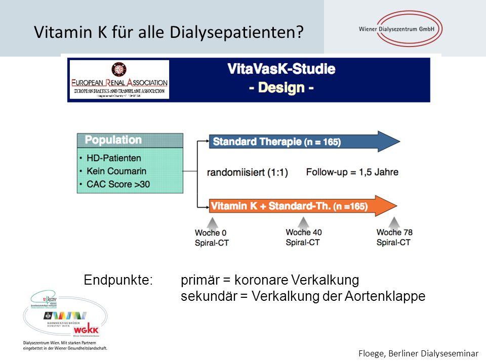 Vitamin K für alle Dialysepatienten