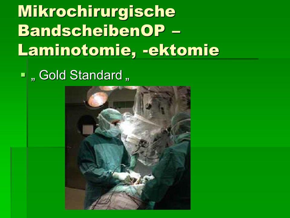 Mikrochirurgische BandscheibenOP – Laminotomie, -ektomie