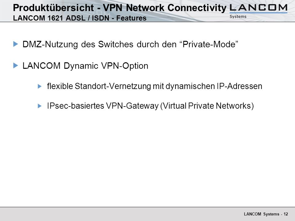 Produktübersicht - VPN Network Connectivity LANCOM 1621 ADSL / ISDN - Features