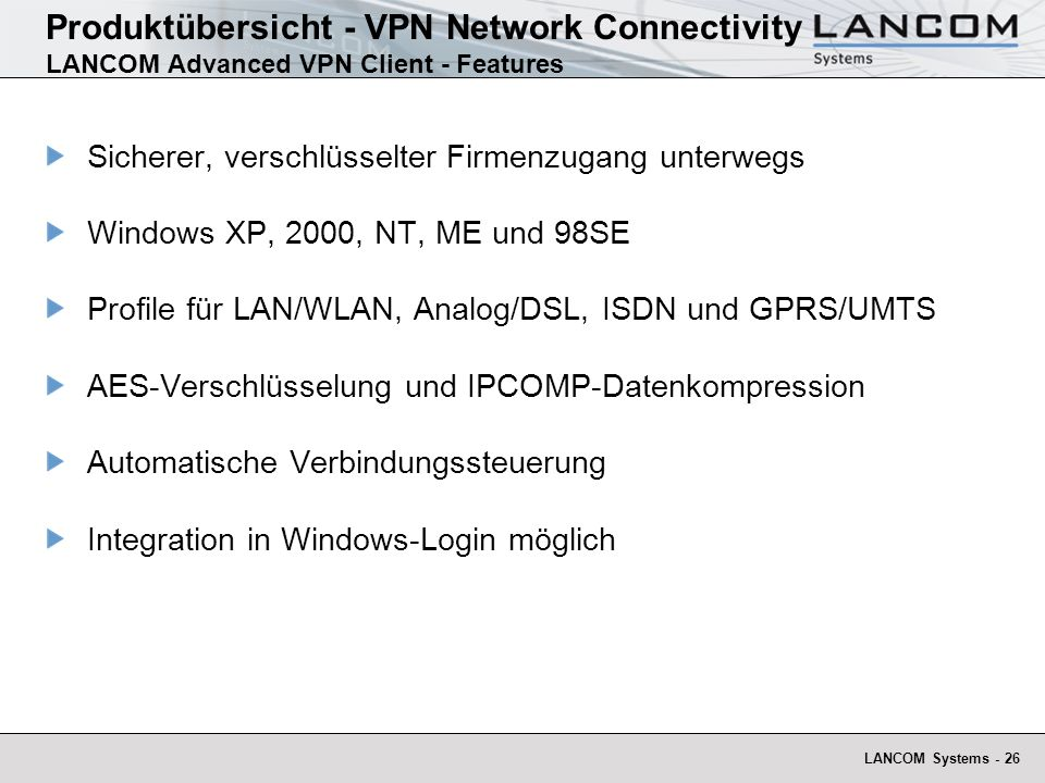Produktübersicht - VPN Network Connectivity LANCOM Advanced VPN Client - Features