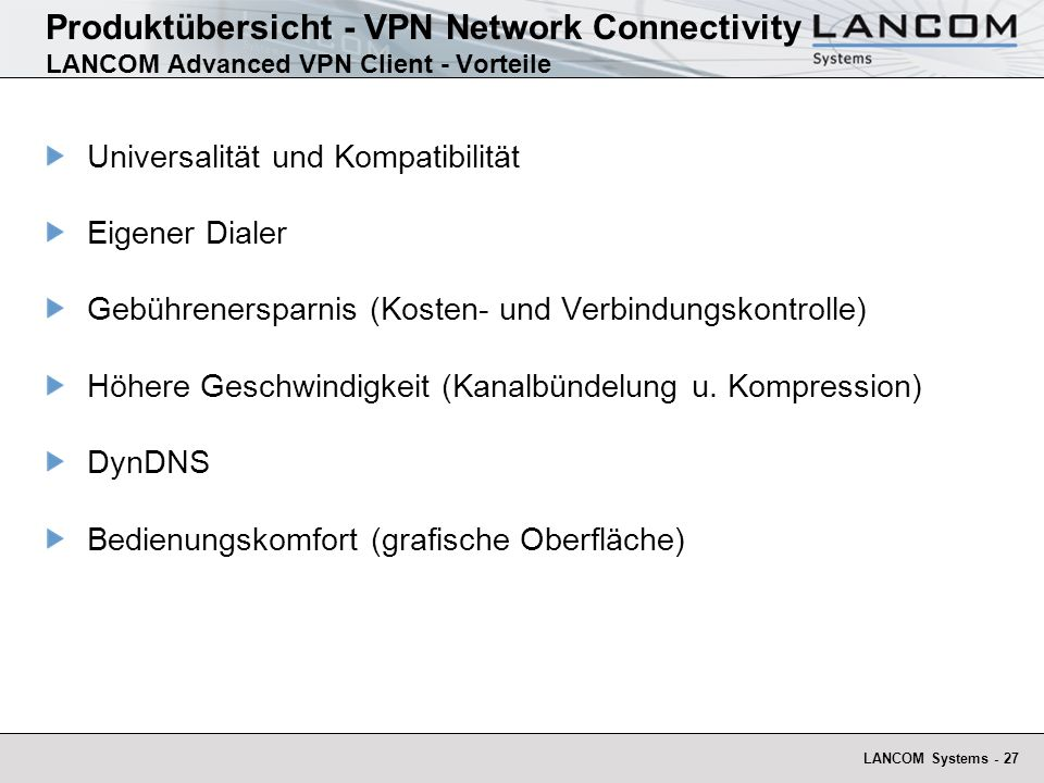 Produktübersicht - VPN Network Connectivity LANCOM Advanced VPN Client - Vorteile