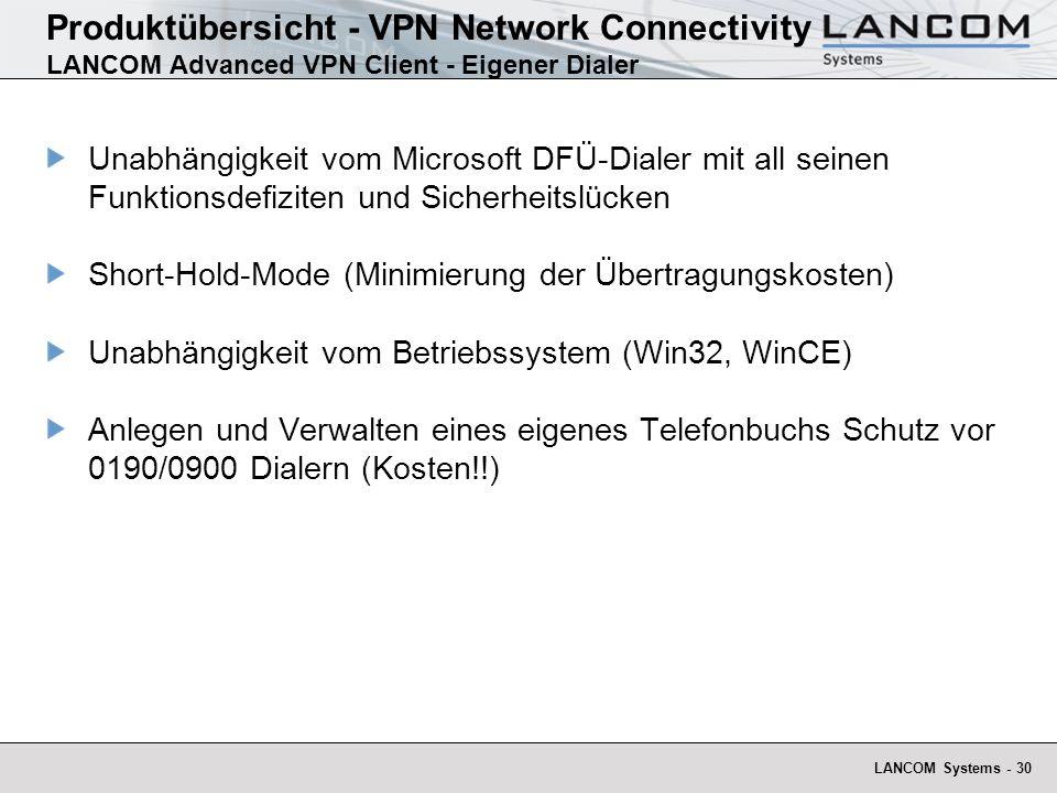 Produktübersicht - VPN Network Connectivity LANCOM Advanced VPN Client - Eigener Dialer