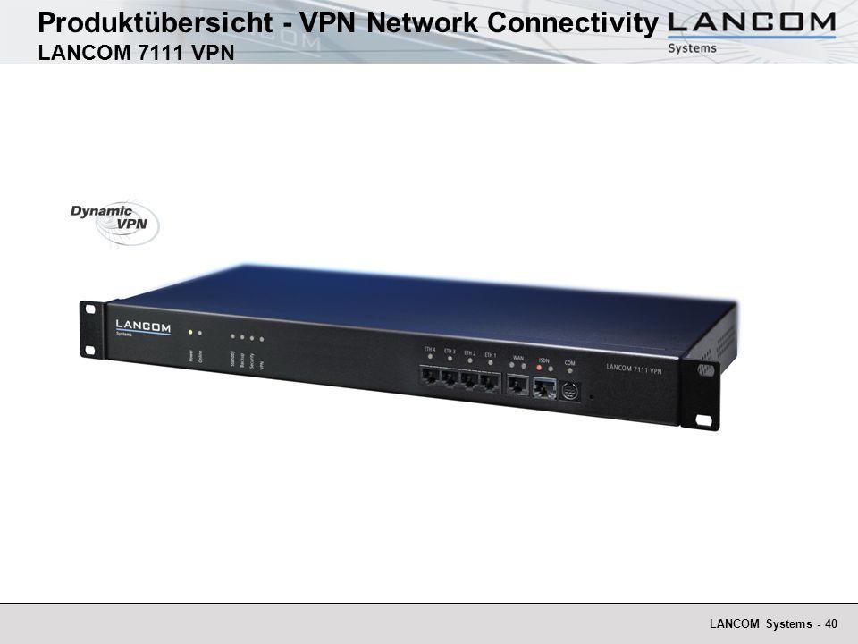 Produktübersicht - VPN Network Connectivity LANCOM 7111 VPN