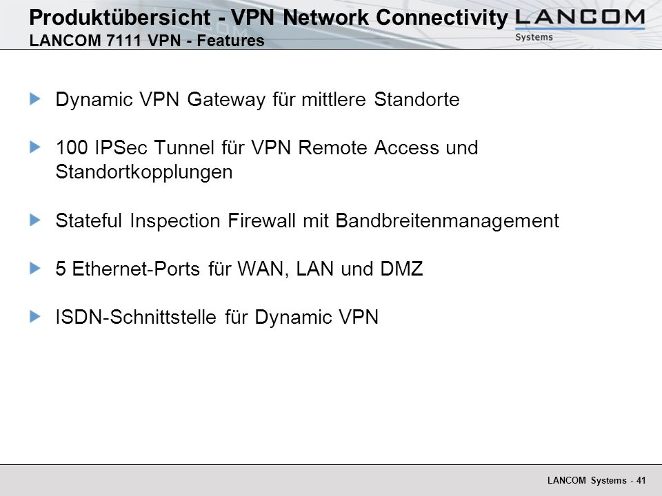 Produktübersicht - VPN Network Connectivity LANCOM 7111 VPN - Features