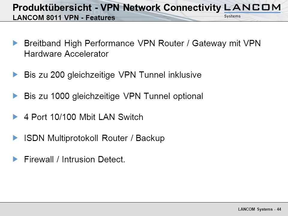 Produktübersicht - VPN Network Connectivity LANCOM 8011 VPN - Features