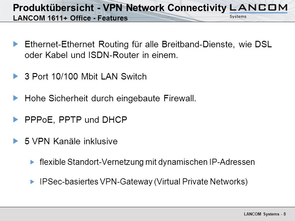Produktübersicht - VPN Network Connectivity LANCOM 1611+ Office - Features