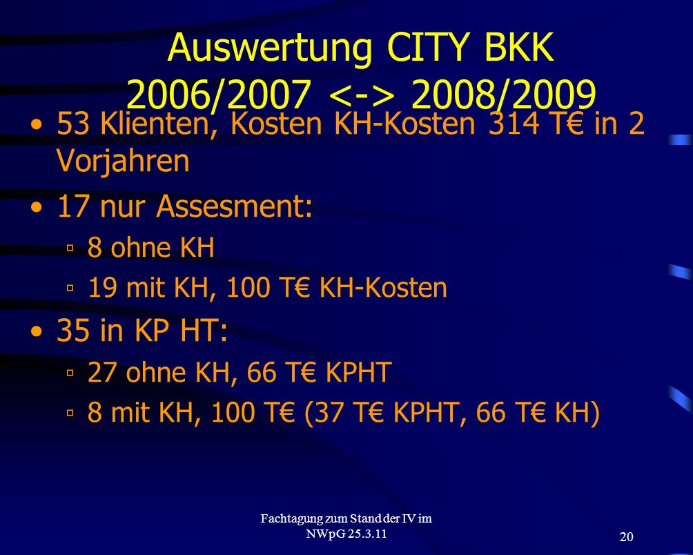Auswertung CITY BKK 2006/2007 <-> 2008/2009