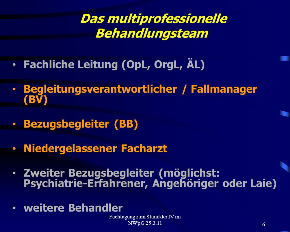 Das multiprofessionelle Behandlungsteam