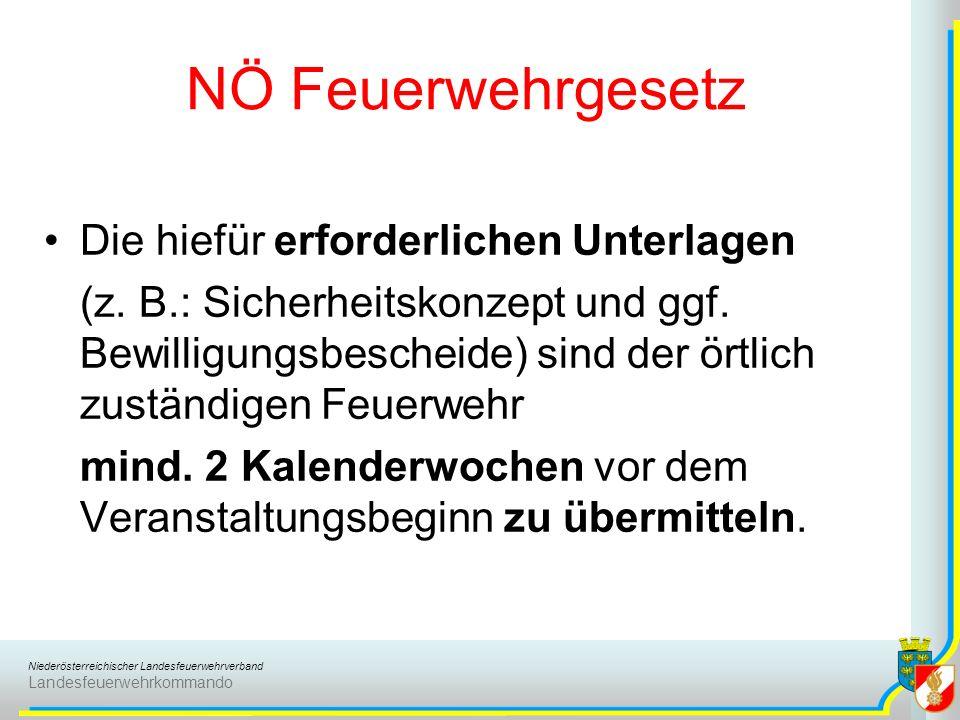 NÖ Feuerwehrgesetz Die hiefür erforderlichen Unterlagen