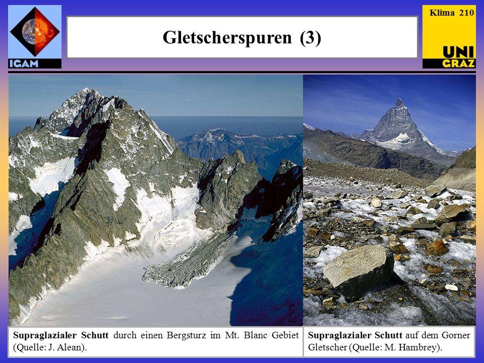 Klima 210 Gletscherspuren (3) Supraglazialer Schutt durch einen Bergsturz im Mt. Blanc Gebiet (Quelle: J. Alean).