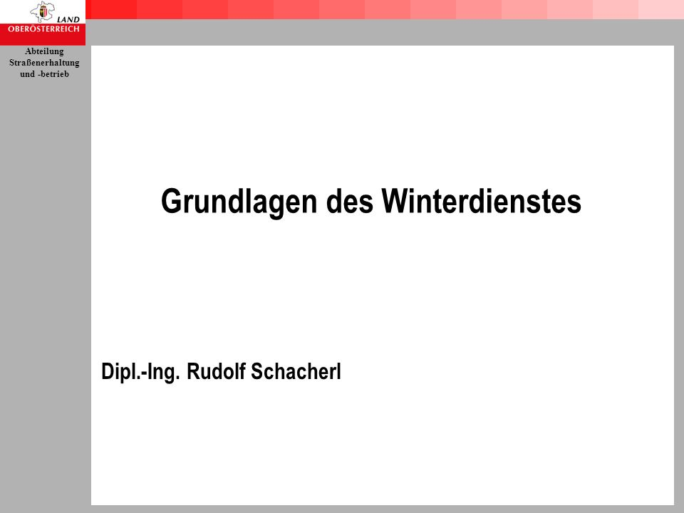 Grundlagen des Winterdienstes