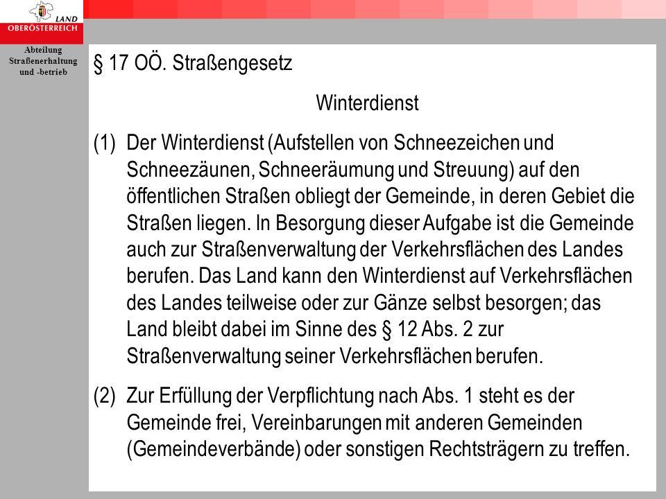 § 17 OÖ. Straßengesetz Winterdienst.