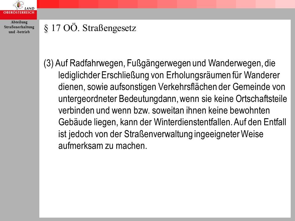 § 17 OÖ. Straßengesetz