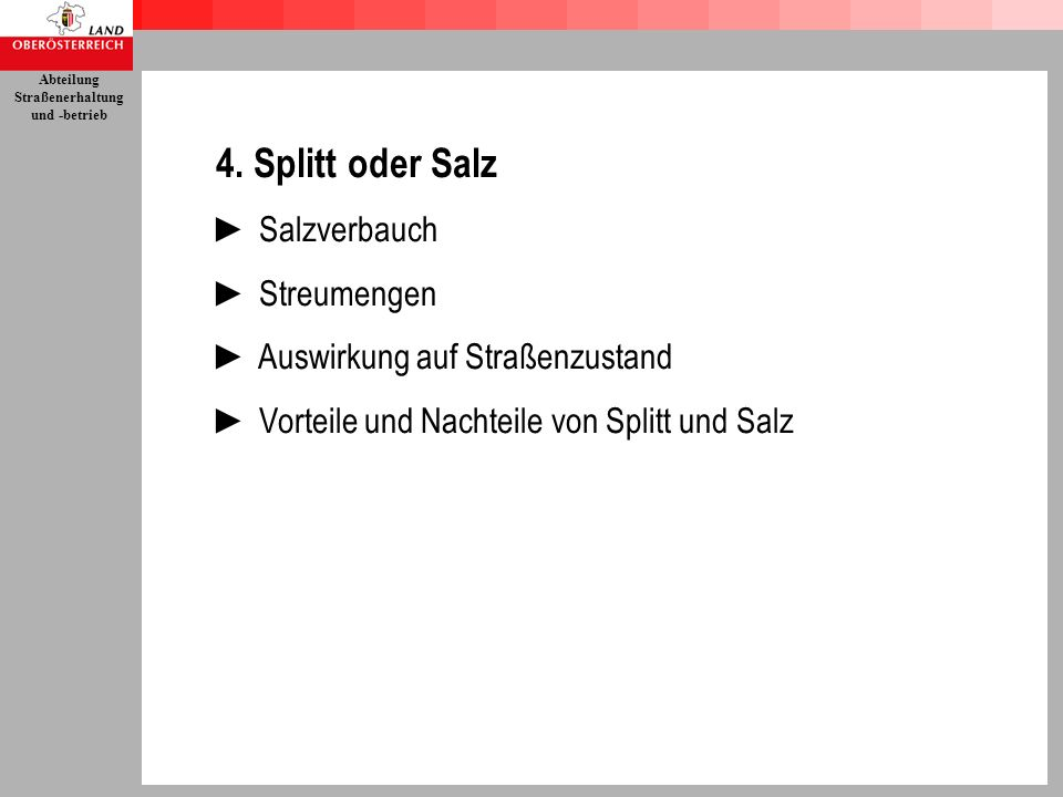 4. Splitt oder Salz ► Salzverbauch ► Streumengen
