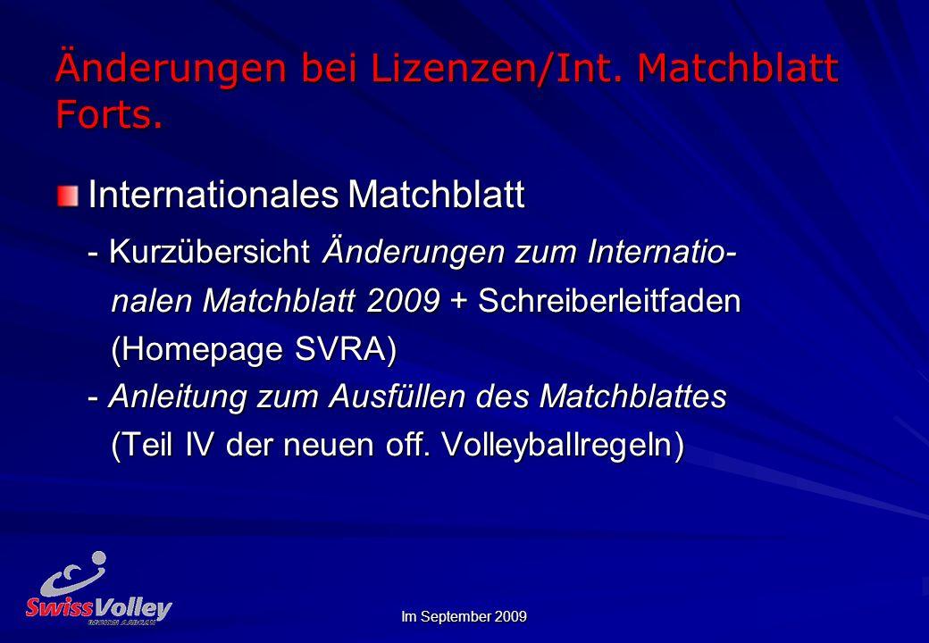 Änderungen bei Lizenzen/Int. Matchblatt Forts.