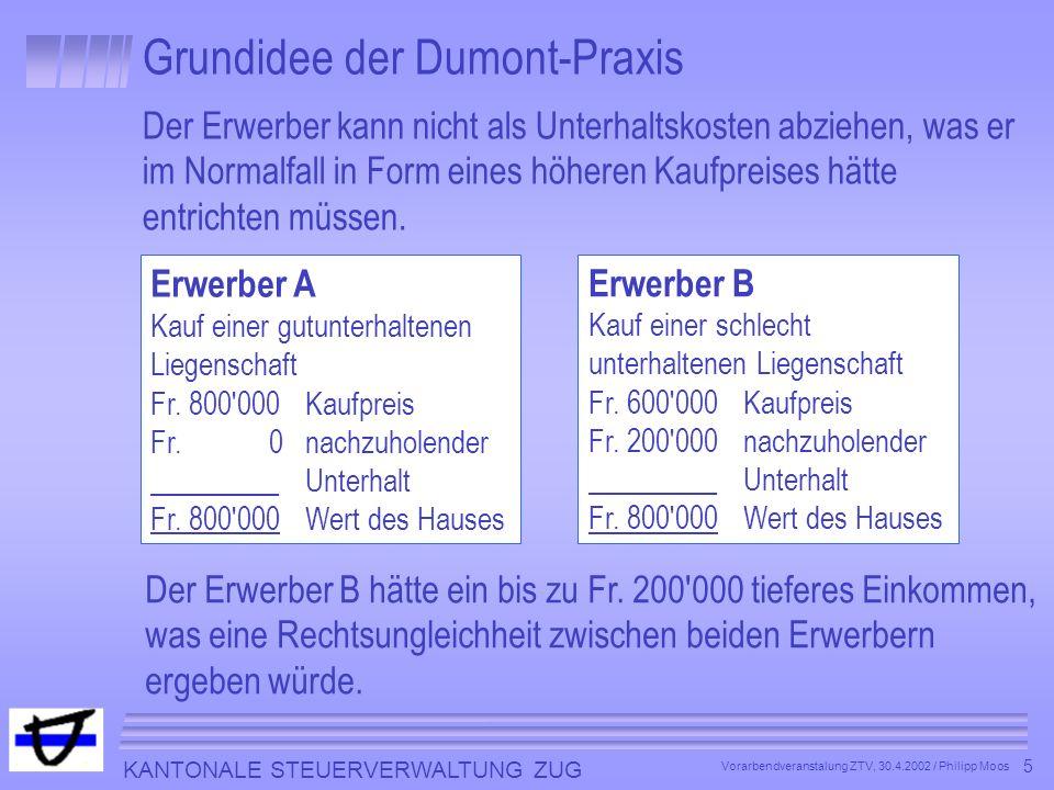 Grundidee der Dumont-Praxis