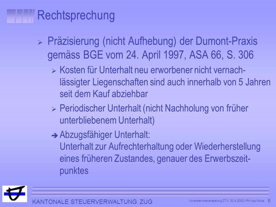 Rechtsprechung Präzisierung (nicht Aufhebung) der Dumont-Praxis gemäss BGE vom 24. April 1997, ASA 66, S. 306.