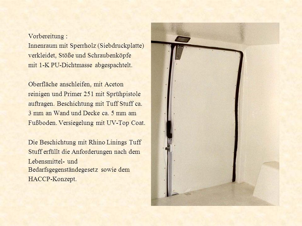 Vorbereitung : Innenraum mit Sperrholz (Siebdruckplatte) verkleidet, Stöße und Schraubenköpfe. mit 1-K PU-Dichtmasse abgespachtelt.