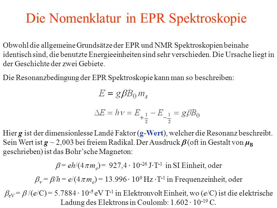 Die Nomenklatur in EPR Spektroskopie