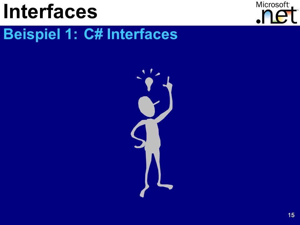 Interfaces Beispiel 1: C# Interfaces