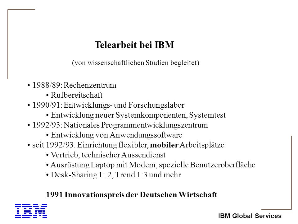 Telearbeit bei IBM 1988/89: Rechenzentrum Rufbereitschaft