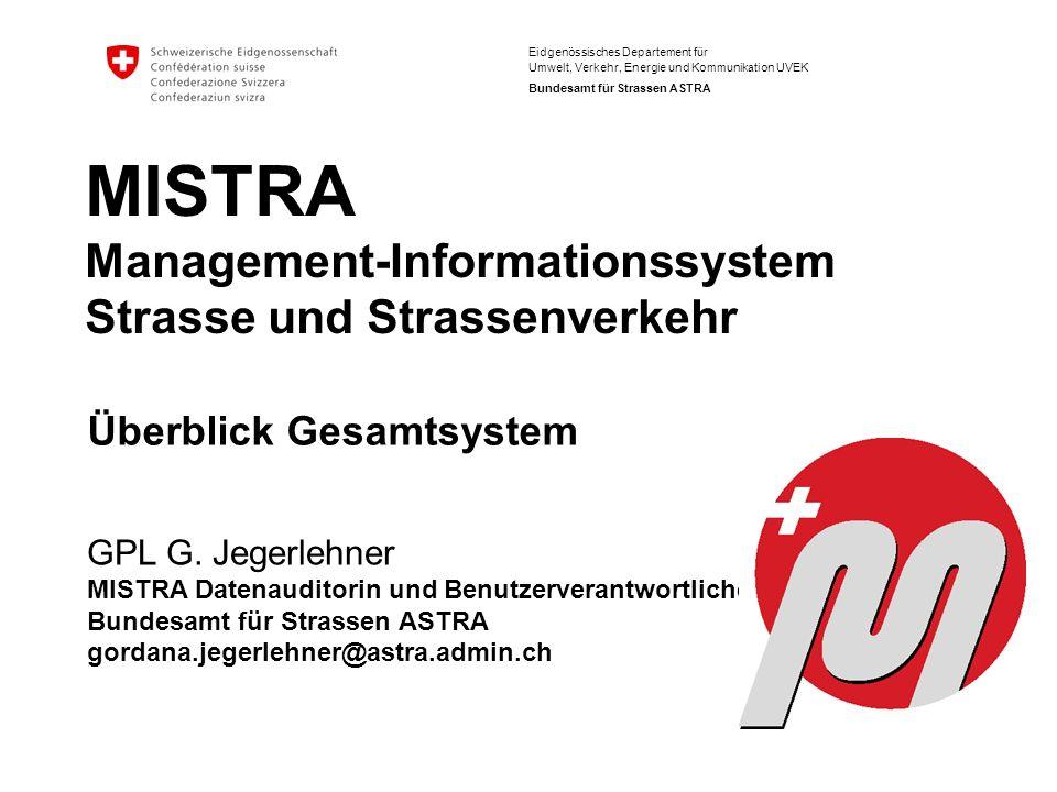 MISTRA Management-Informationssystem Strasse und Strassenverkehr
