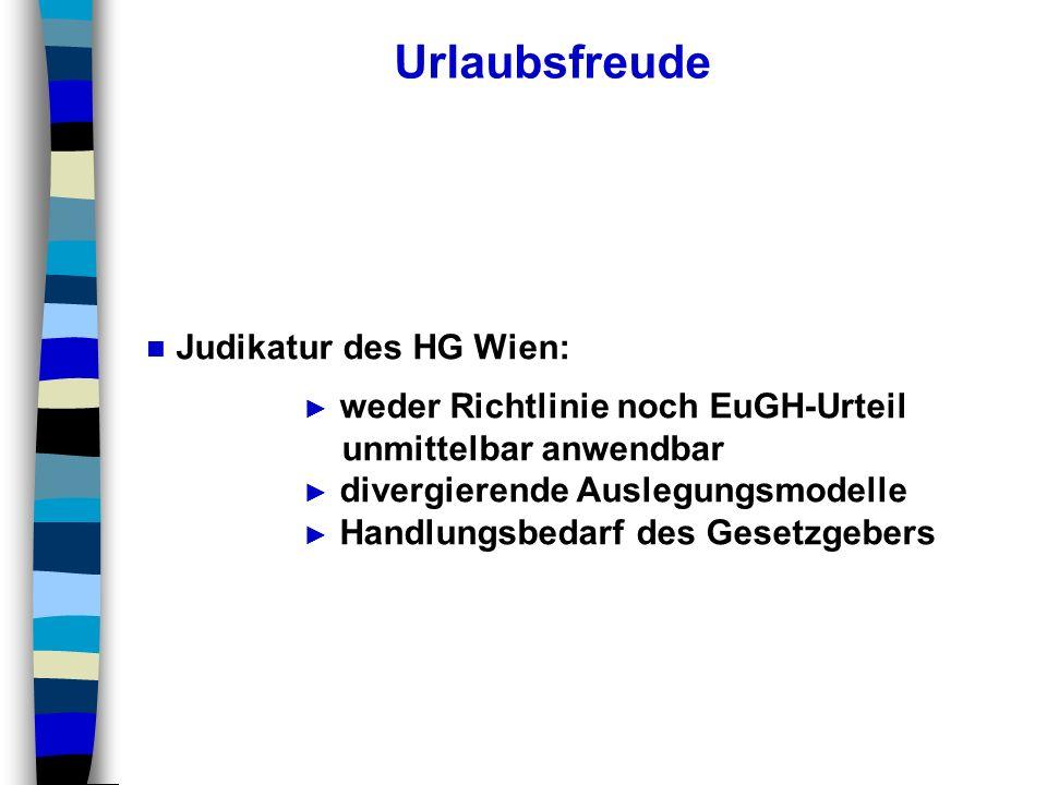 Urlaubsfreude Judikatur des HG Wien: weder Richtlinie noch EuGH-Urteil