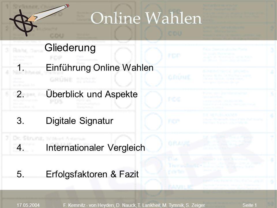 F. Kemnitz - von Heyden, D. Nauck, T. Lankheit, M. Tymnik, S. Zeiger