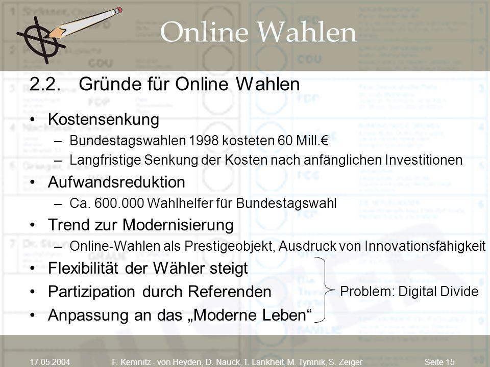 2.2. Gründe für Online Wahlen