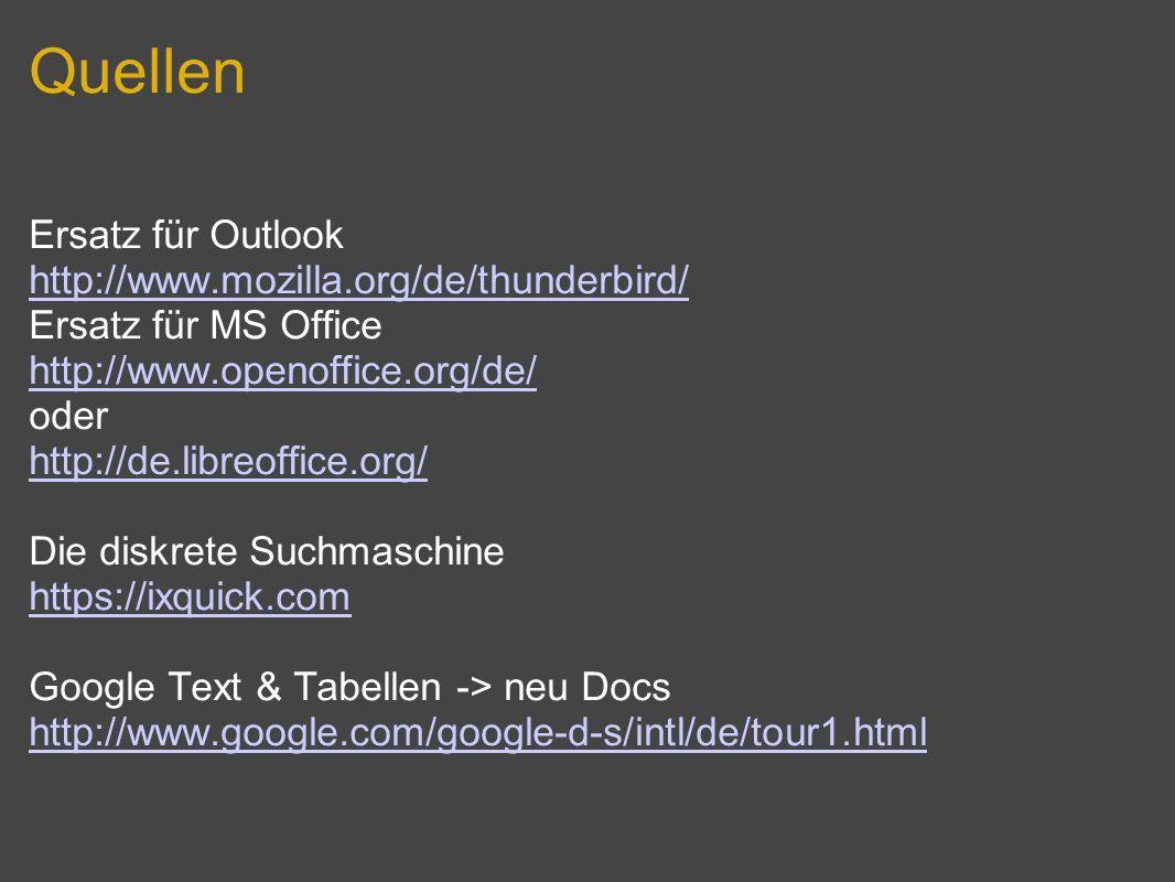 Quellen Ersatz für Outlook http://www.mozilla.org/de/thunderbird/