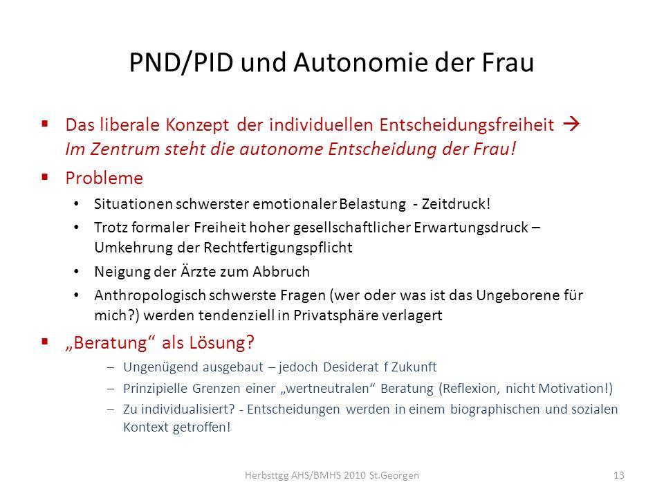 PND/PID und Autonomie der Frau