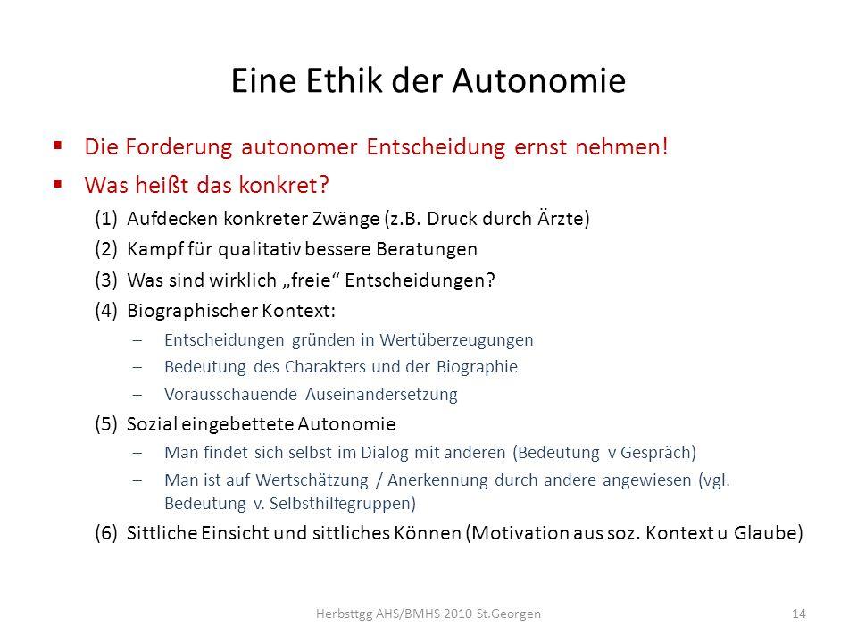 Eine Ethik der Autonomie