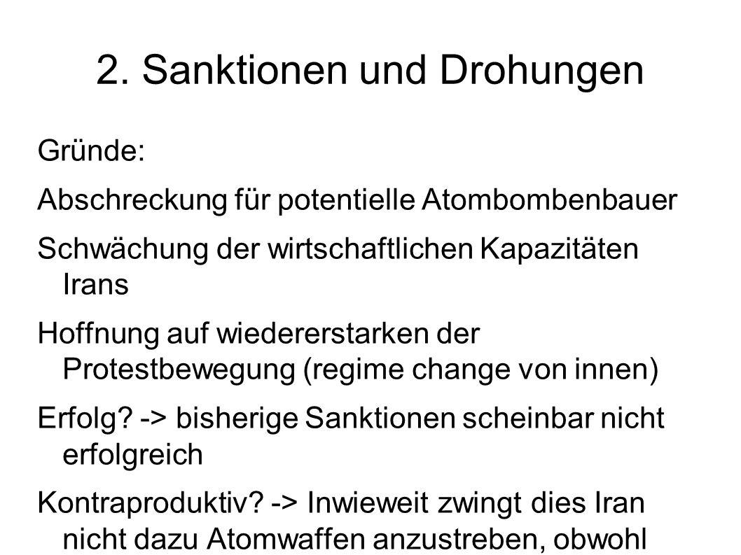 2. Sanktionen und Drohungen