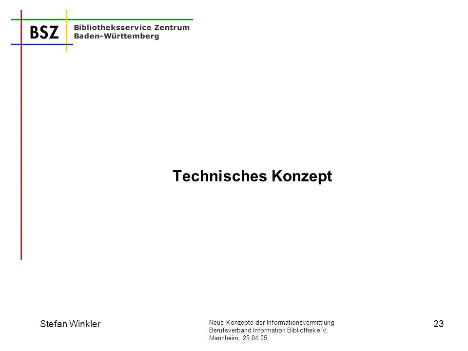 Technisches Konzept Stefan Winkler