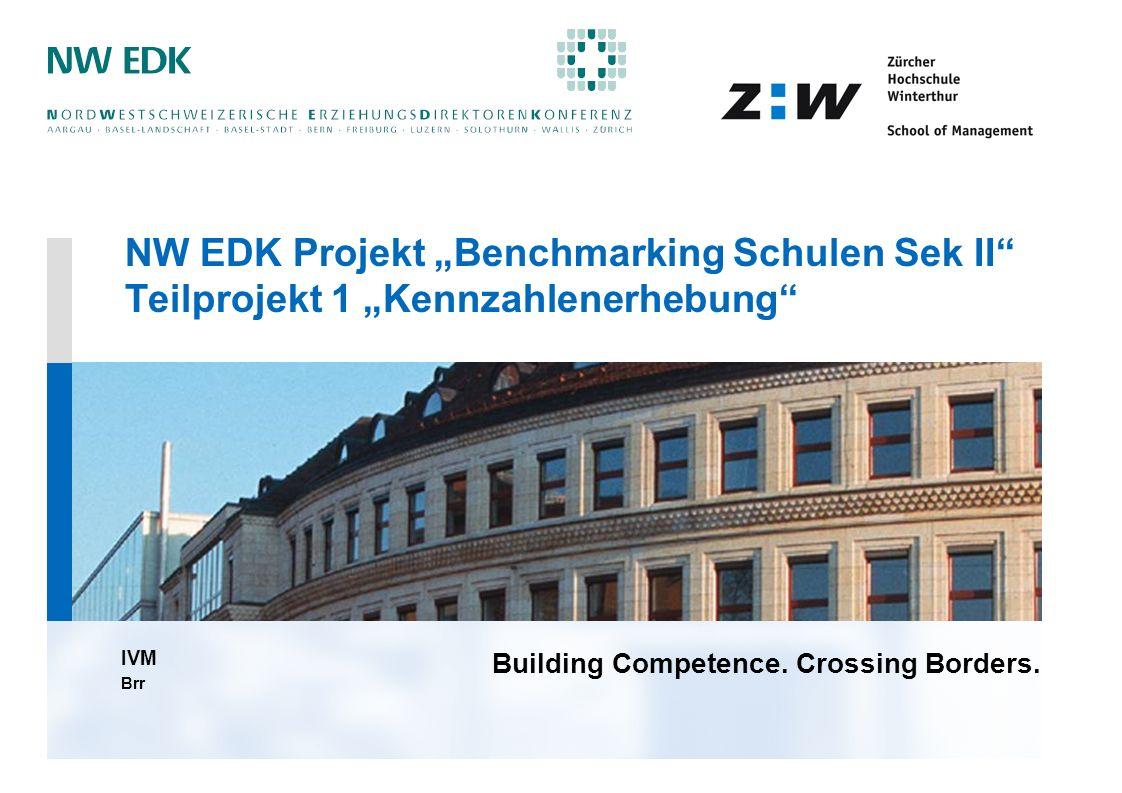 """NW EDK Projekt """"Benchmarking Schulen Sek II Teilprojekt 1 """"Kennzahlenerhebung"""