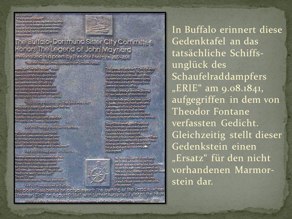 """In Buffalo erinnert diese Gedenktafel an das tatsächliche Schiffs-unglück des Schaufelraddampfers """"ERIE am 9.08.1841, aufgegriffen in dem von Theodor Fontane verfassten Gedicht."""