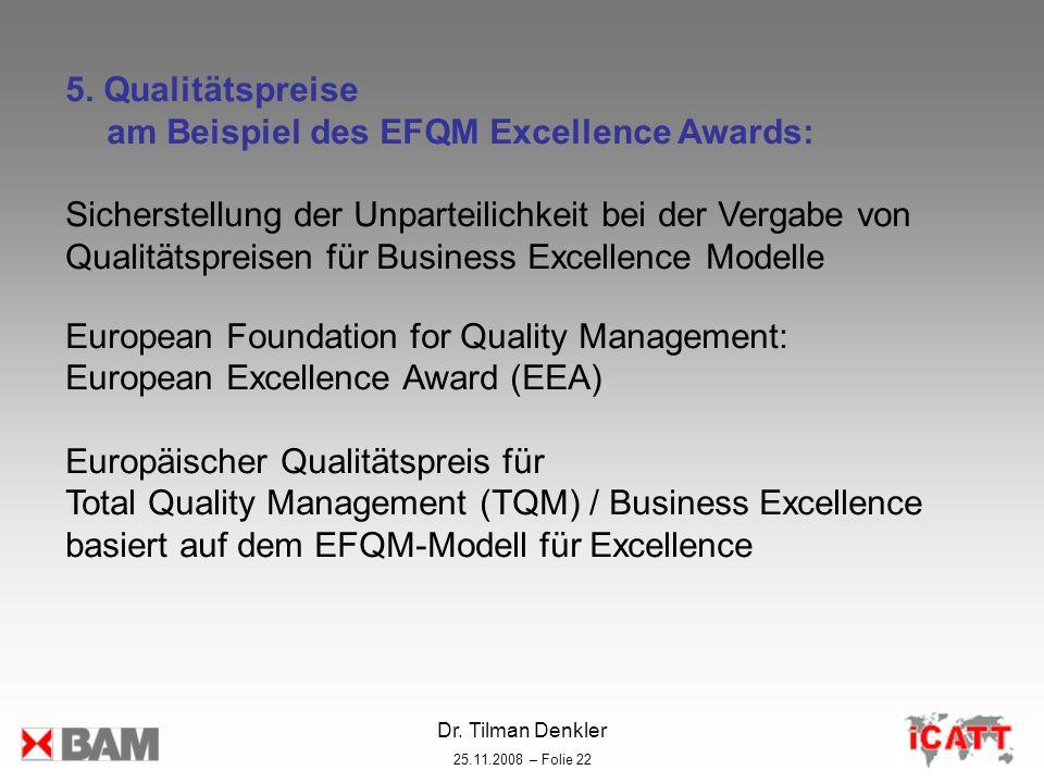 5. Qualitätspreise am Beispiel des EFQM Excellence Awards: