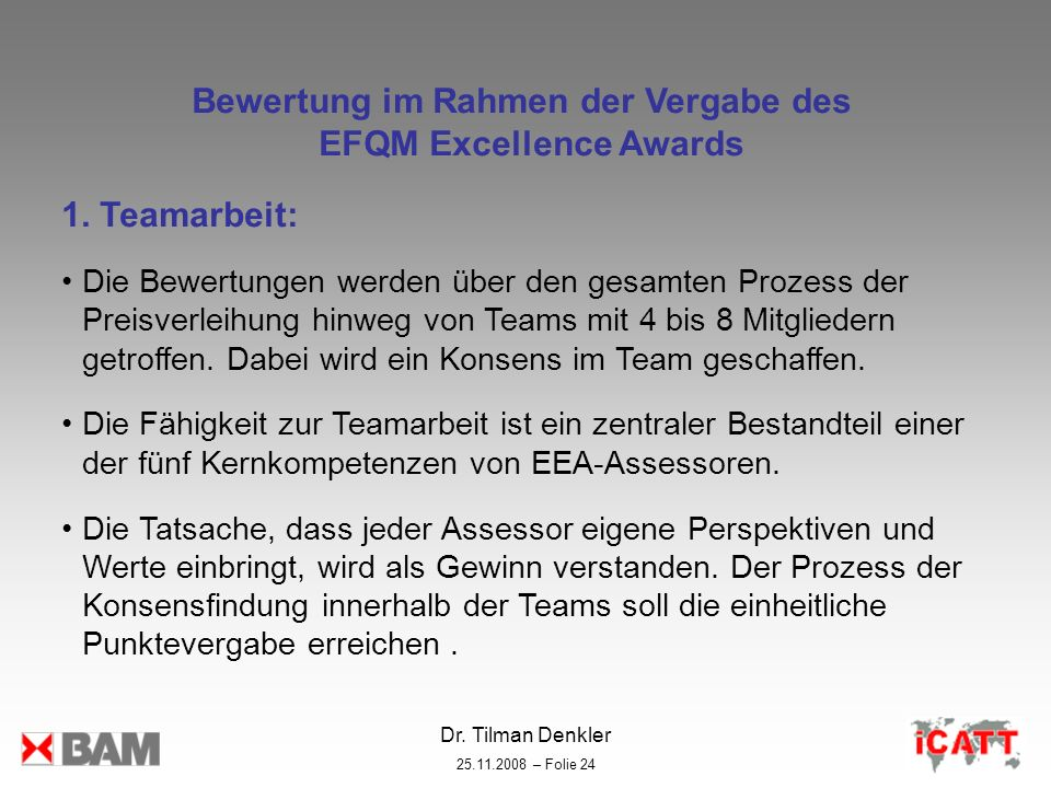 Bewertung im Rahmen der Vergabe des EFQM Excellence Awards