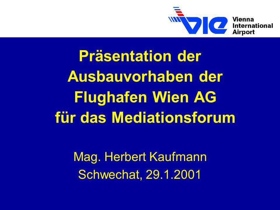 Präsentation der Ausbauvorhaben der Flughafen Wien AG für das Mediationsforum