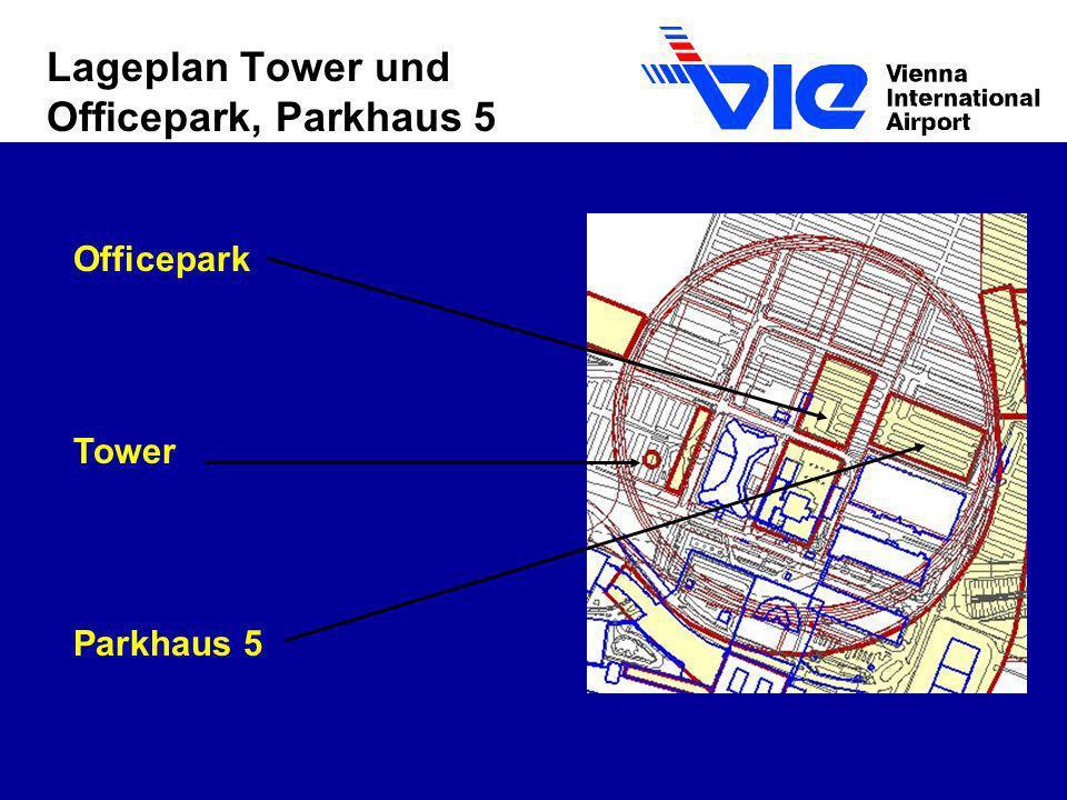 Lageplan Tower und Officepark, Parkhaus 5