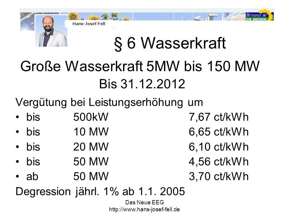 Große Wasserkraft 5MW bis 150 MW Bis 31.12.2012