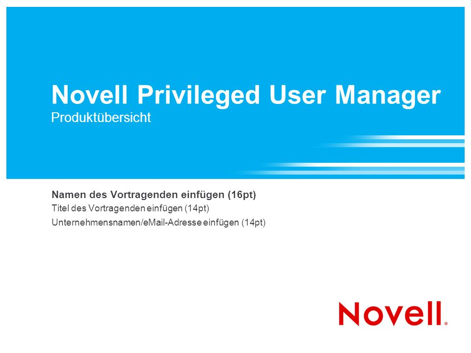 Novell Privileged User Manager Produktübersicht