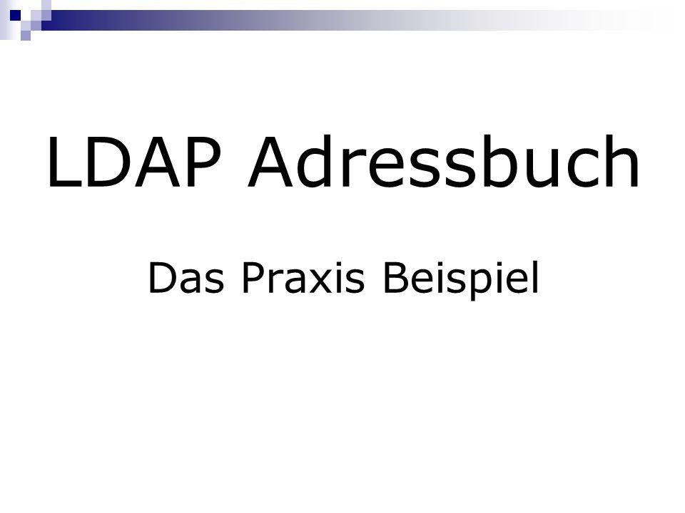LDAP Adressbuch Das Praxis Beispiel