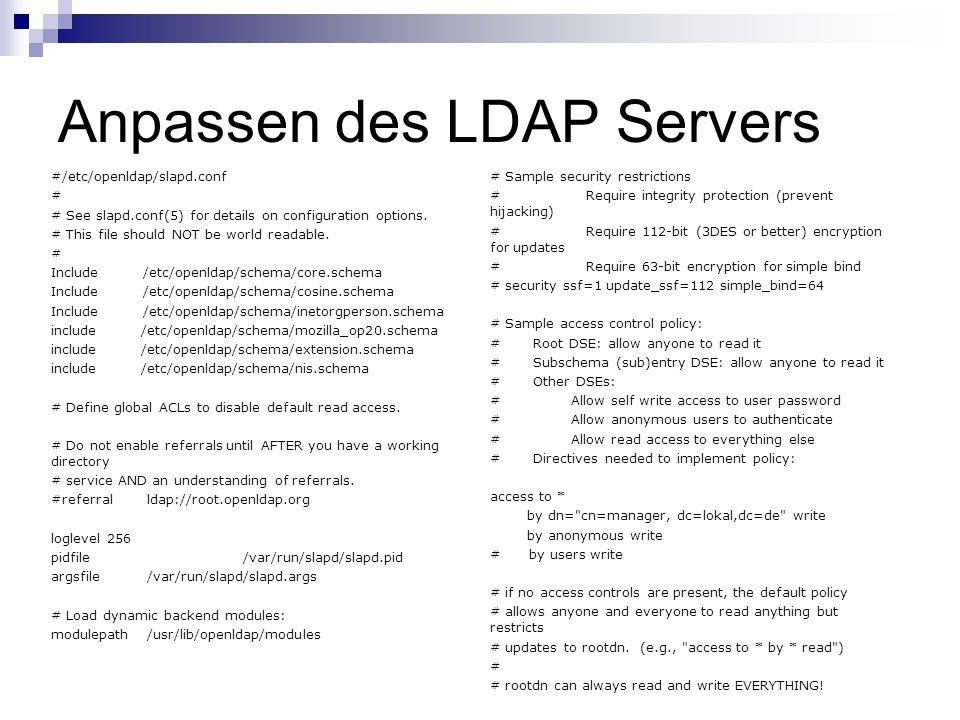 Anpassen des LDAP Servers