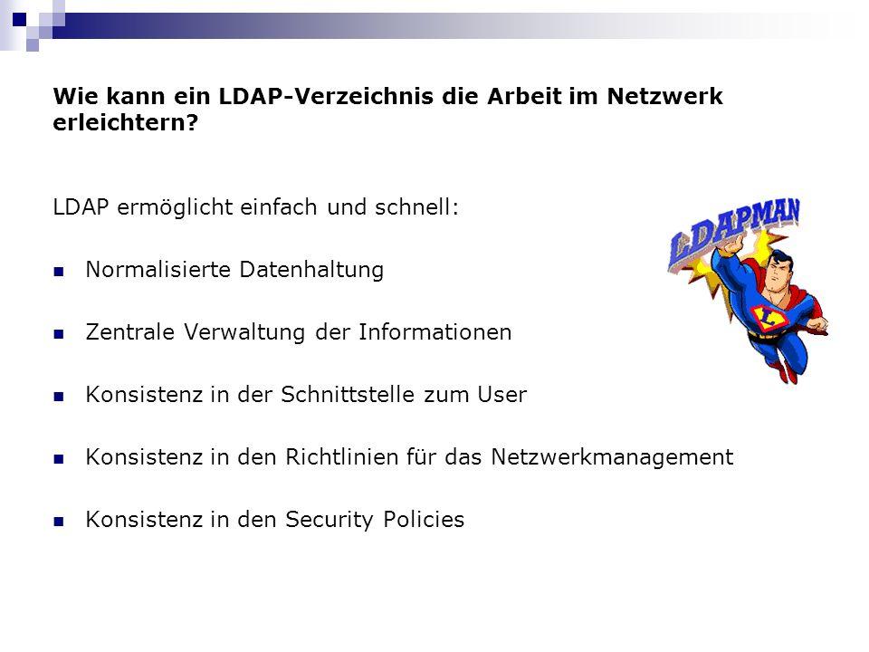 Wie kann ein LDAP-Verzeichnis die Arbeit im Netzwerk erleichtern