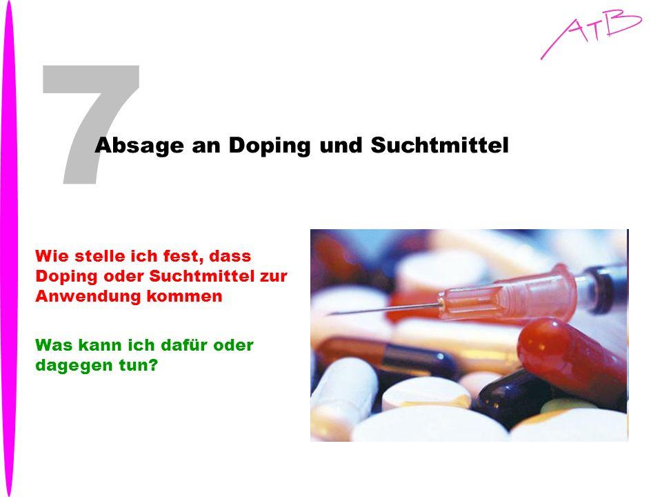 7 Absage an Doping und Suchtmittel