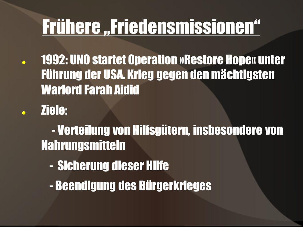 """Frühere """"Friedensmissionen"""