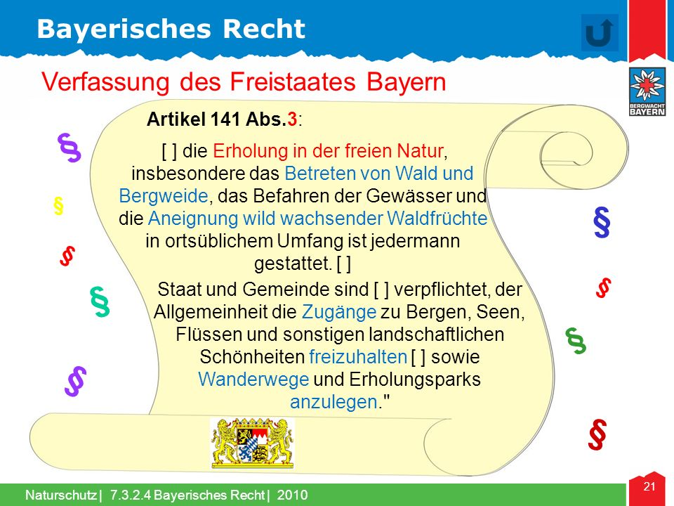 § § § § § § Bayerisches Recht Verfassung des Freistaates Bayern § §