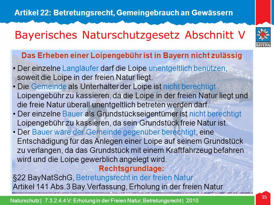 Das Erheben einer Loipengebühr ist in Bayern nicht zulässig